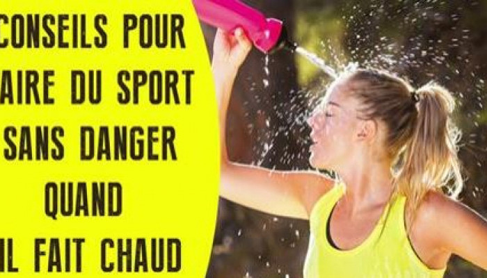 Conseils pour faire du sport sans danger quand il fait chaud